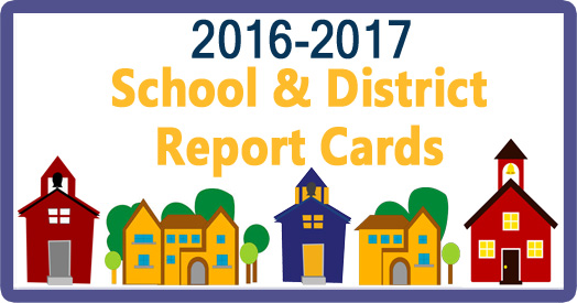 District and Schools Report Cards